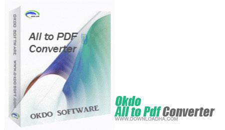 تبدیل آسان اسناد به پی دی اف با Okdo All to Pdf Converter Professional 4.0