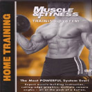 Muscle and Fitness Home Training