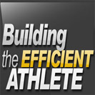 Building the Efficient Athlete