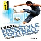 Learn Freestyle Football with Billy Wingrove Vol1