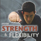 Systema Strength and Flexibility 2013