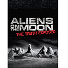 دانلود فیلم مستند Aliens On The Moon The Truth Exposed 2014