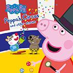 Peppa Pig Peppa s Circus