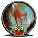 Dig.or.Die.www.Download