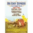 دانلود فیلم مستند Big Easy Express