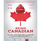 دانلود فیلم مستند Being Canadian 2015