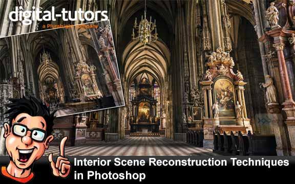 دانلود فیلم آموزشی Interior Scene Reconstruction Techniques in Photoshop