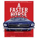 دانلود فیلم مستند A Faster Horse 2015