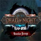 دانلود بازی کامپیوتر In The Dead Of Night Urszulas Revenge