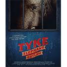 دانلود فیلم مستند Tyke Elephant Outlaw 2015