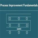 Process Improvement Fundamentals