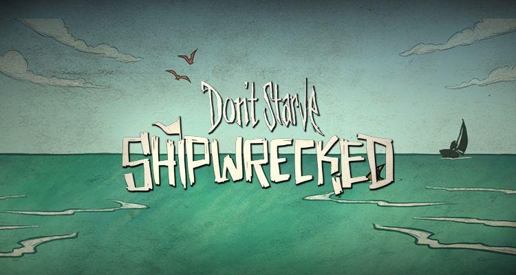 دانلود بازی کامپیوتر Dont Starve Shipwrecked نسخه SKidrow