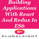 Building Applications With React And Redux In ES6
