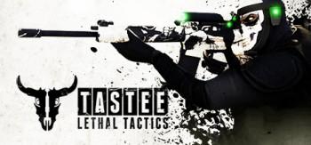 TASTEE Lethal Tactics