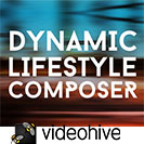 Videohive Dynamic Lifestyle Composer