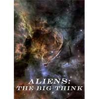 Aliens The Big Think 2016