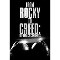 دانلود فیلم مستند From Rocky To Creed The Legacy Continues 2015
