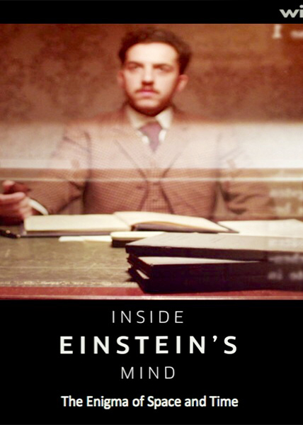 دانلود فیلم مستند Inside Einsteins Mind The Enigma of Space and Time 2015