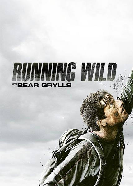 دانلود مستند سریالی Running Wild With Bear Grylls