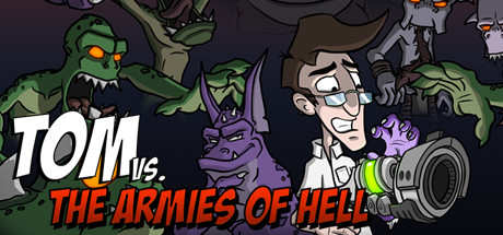 دانلود بازی کامپیوتر Tom vs The Armies of Hell نسخه CODEX