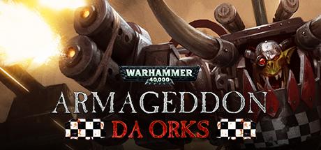 دانلود بای کامپیوتر Warhammer 40000 Armageddon Da Orks نسخه Skidrow