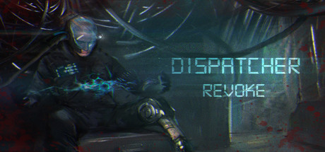 دانلود بازی کامپیوتر Dispatcher Revoke