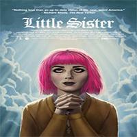 دانلود فیلم سینمایی Little Sister 2016