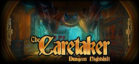دانلود بازی کامپیوتر The Caretaker Dungeon Nightshift نسخه HI2U
