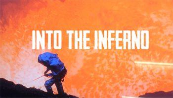 دانلود فیلم مستند Into The Inferno 2016