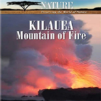 دانلود فیلم مستند Nature Amazing Places Kilauea Mountain Of Fire 2009 با کیفیت 720p BluRay