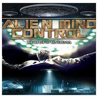 دانلود فیلم مستند Alien Mind Control The UFO Enigma 2015