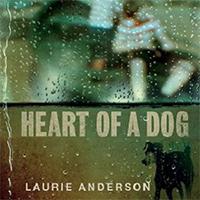 دانلود فیلم مستند Heart of a Dog 2015