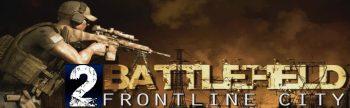 دانلود بازی Battlefield Frontline City 2 برای اندروید
