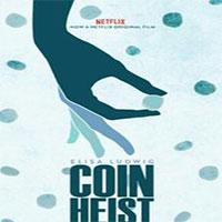 دانلود فیلم سینمایی Coin Heist 2016