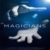 دانلود فیلم مستند Magicians Life in the Impossible 2016