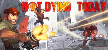 دانلود بازی کامپیوتر Not Dying Today نسخه TiNYiSO