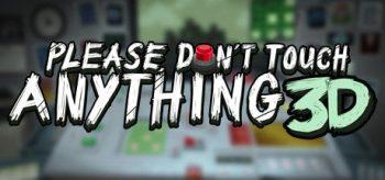 دانلود بازی Please, Don't Touch Anything 3D برای iOS