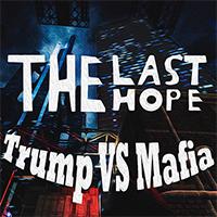 دانلود بازی کامپیوتر The Last Hope Trump vs Mafia