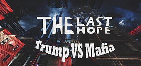 دانلود بازی کامپیوتر The Last Hope Trump vs Mafiaدانلود بازی کامپیوتر The Last Hope Trump vs Mafia