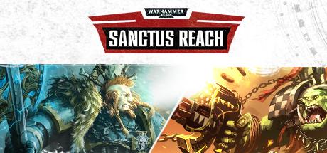 دانلود بازی کامپیوتر Warhammer 40,000 Sanctus Reach نسخه CODEX