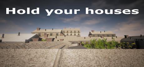 دانلود بازی کامپیوتر Hold your houses نسخه PLAZA