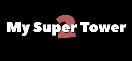 دانلود بازی کامپیوتر My Super Tower 2
