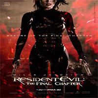 دانلود فیلم سینمایی Resident Evil The Final Chapter 2016