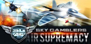 دانلود بازی Sky Gamblers: Air Supremacy v1.8.1 برای آيفون ، آيپد و آيپاد لمسی