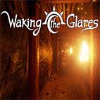 Waking the Glares