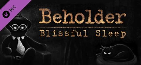 دانلود بازی کامپیوتر Beholder Blissful Sleep نسخه RELOADED