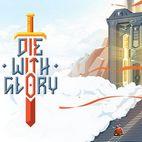 دانلود بازی Die With Glory