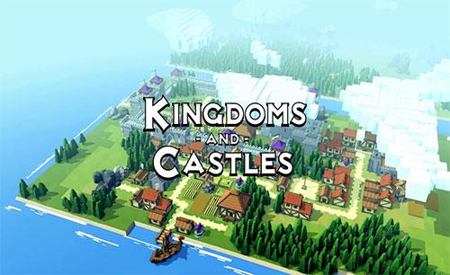 دانلود Kingdoms and Castles جدید