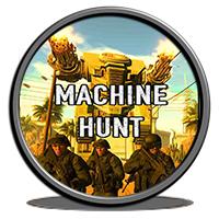 دانلود بازی کامپیوتر Machine Hunt نسخه HI2U