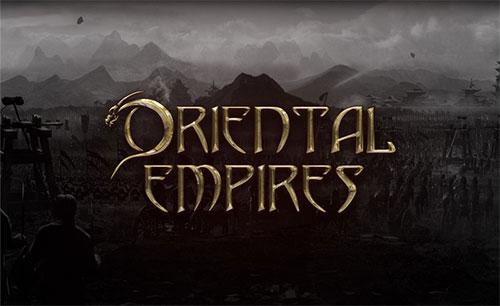 بازی Oriental Empires جدید
